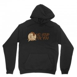 no soup for you Unisex Hoodie | Artistshot