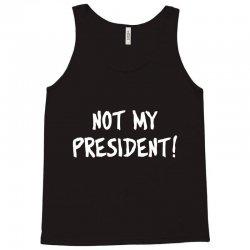 not president Tank Top   Artistshot