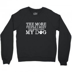 people dog Crewneck Sweatshirt | Artistshot