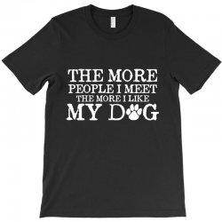 people dog T-Shirt | Artistshot