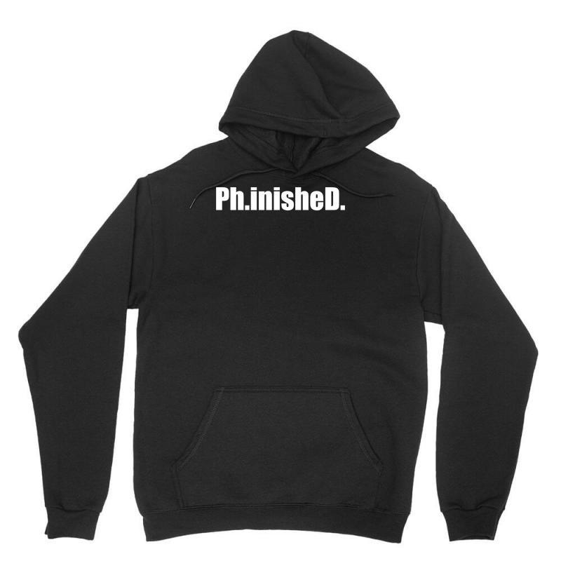 Ph.inished. Unisex Hoodie   Artistshot