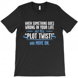plot twist T-Shirt   Artistshot