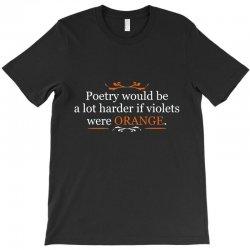 poetry orange T-Shirt | Artistshot