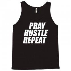 pray hustle repeat Tank Top | Artistshot