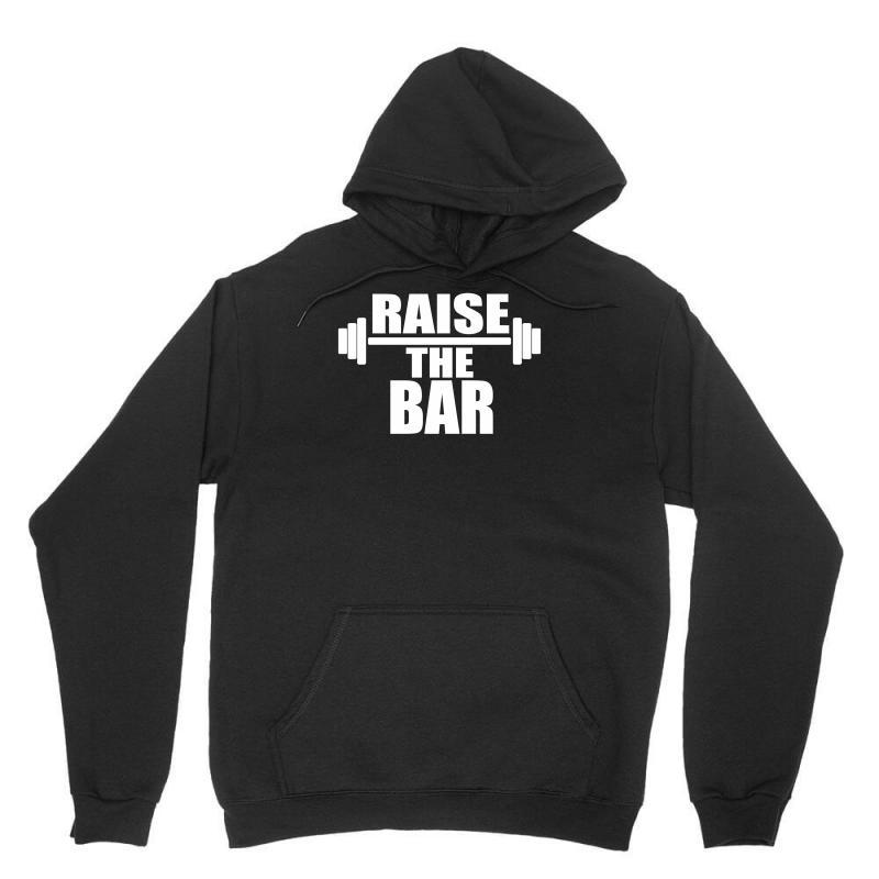 Raise The Bar Unisex Hoodie | Artistshot