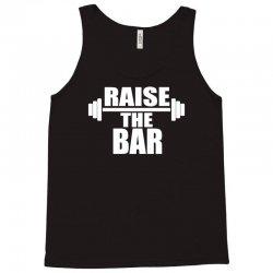 raise the bar Tank Top | Artistshot