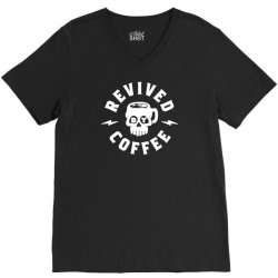 revived by coffee V-Neck Tee | Artistshot