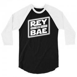 rey is bae 3/4 Sleeve Shirt | Artistshot