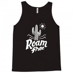 roam free Tank Top | Artistshot