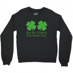 rub clovers Crewneck Sweatshirt | Artistshot
