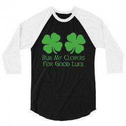 rub clovers 3/4 Sleeve Shirt | Artistshot