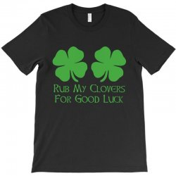 rub clovers T-Shirt | Artistshot