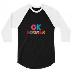 ok boomer 3/4 Sleeve Shirt   Artistshot