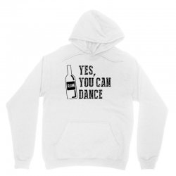 rum yes you can dance Unisex Hoodie | Artistshot