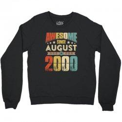 awesome since august 2000 shirt Crewneck Sweatshirt | Artistshot