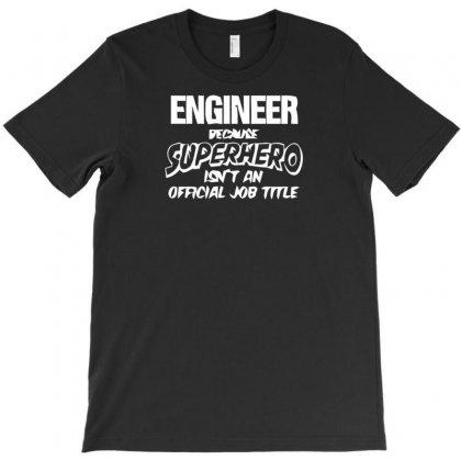 Engginer T-shirt Designed By K0d1r