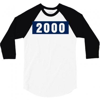 2000 Birthday Year 3/4 Sleeve Shirt Designed By Lyly