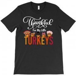 Thankful For My Little Turkeys For Dark T-shirt Designed By Sengul
