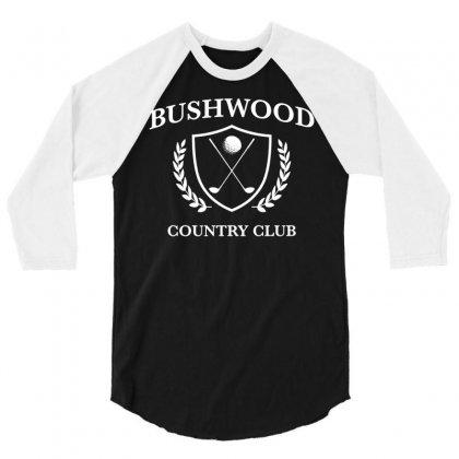 Bushwood Country Club   Funny Golf Golfing 3/4 Sleeve Shirt Designed By Teeshop