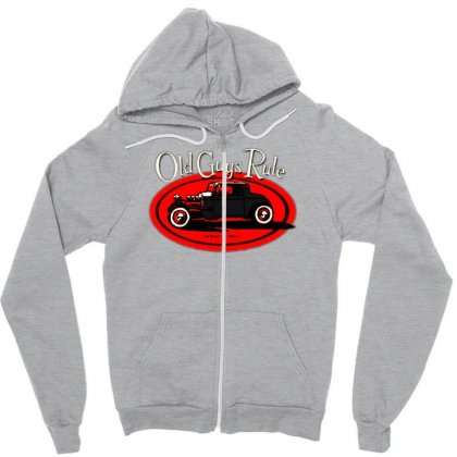Old Guys Rule Classic Rat Rod Smoke Zipper Hoodie Designed By Lyly