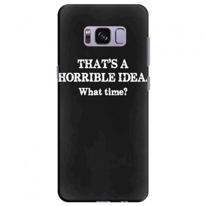 That's A Horrible Idea. What Time Samsung Galaxy S8 Plus Case Designed By G3ry