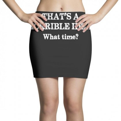 That's A Horrible Idea. What Time Mini Skirts Designed By G3ry