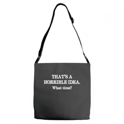 That's A Horrible Idea. What Time Adjustable Strap Totes Designed By G3ry