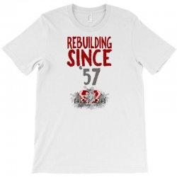 Rebuilding Since T-shirt Designed By Neset