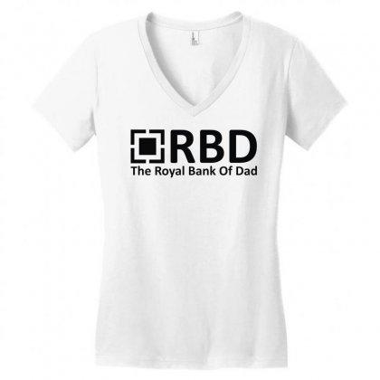 Royal Bank Of Dad Women's V-neck T-shirt Designed By L4l4pow