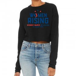 Women's Rising   Women's March On Alaska 2 Cropped Sweater Designed By Hot Trends