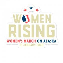 Women's Rising   Women's March On Alaska Sticker Designed By Hot Trends