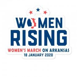 Women's Rising   Women's March On Arkansas 2 Sticker Designed By Hot Trends