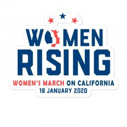 Women's Rising   Women's March On California Sticker Designed By Hot Trends