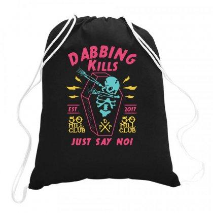Dabbing Kills Drawstring Bags Designed By Lyly