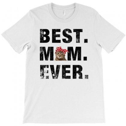 Best Mom Ever Cat For Light T-shirt Designed By Sengul