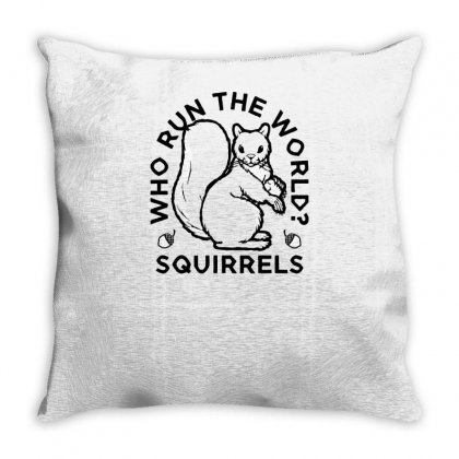 Who Run The World Squirrels Throw Pillow Designed By Yusup