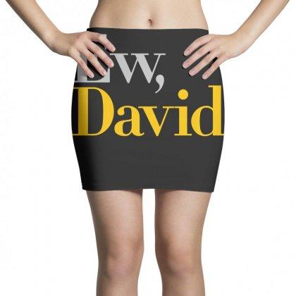 Ew David   Schitt's Creek Art Mini Skirts Designed By Animestars