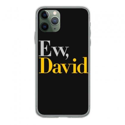 Ew David   Schitt's Creek Art Iphone 11 Pro Case Designed By Animestars