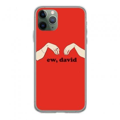 Ew David   Schitt's Creek Iphone 11 Pro Case Designed By Animestars