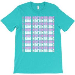 1800 hotlinebling T-Shirt | Artistshot