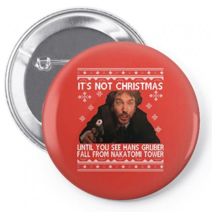 Die Hard Its Not Christmas Pin-back Button Designed By Robertosupeno