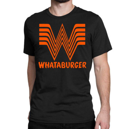 Whataburger Classic T-shirt Designed By Hot Maker