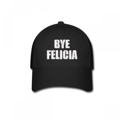 Bye Felıcla Embroidered Hat Baseball Cap Designed By Madhatter