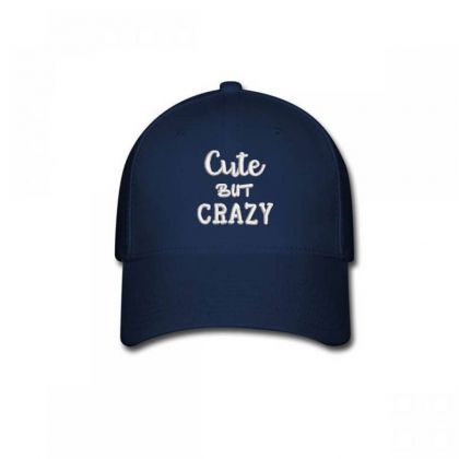 Cute But Crazy Embroidered Hat Baseball Cap Designed By Madhatter