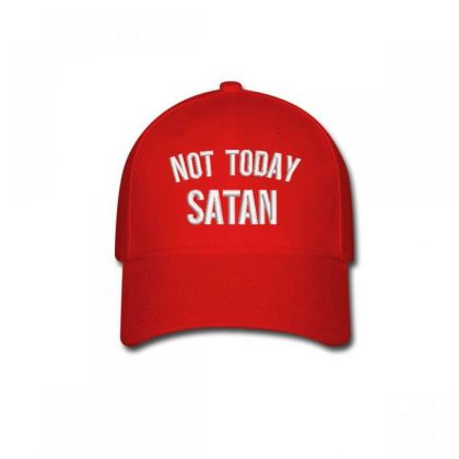 Not Today Satan Embroidered Hat Baseball Cap Designed By Madhatter