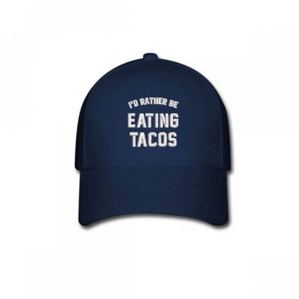 Eating Tacos Embroidered Hat Baseball Cap Designed By Madhatter