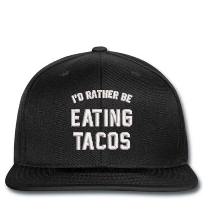 Eating Tacos Embroidered Hat Snapback Designed By Madhatter