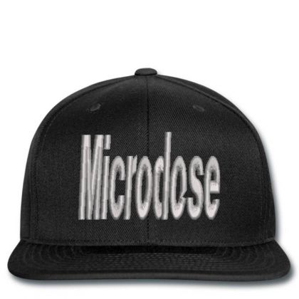 Microdose Embroidered Hat Snapback Designed By Madhatter