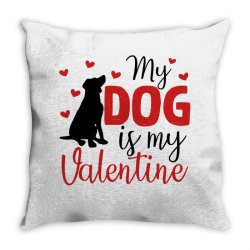 My Dog Is My Valentine For Light Throw Pillow Designed By Sengul