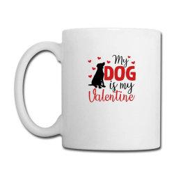 My Dog Is My Valentine For Light Coffee Mug Designed By Sengul